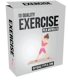 10 Quality Exercise PLR Articles