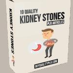 10 Quality Kidney Stones PLR Articles