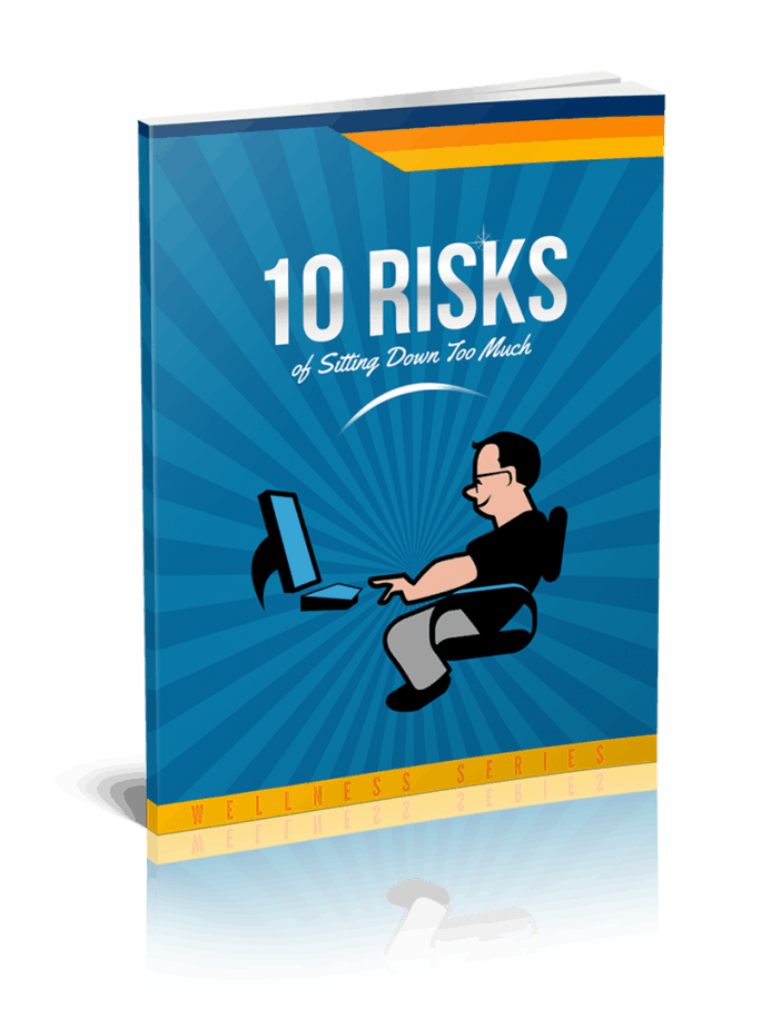 10 Risks of Sitting Ebook Report