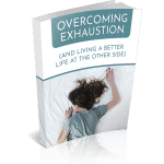 Overcoming Exhaustion Premium PLR Ebook