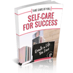 Self-Care for Success PLR Ebook