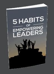 5 Habits Of Empowering Leaders MRR List Building Kit