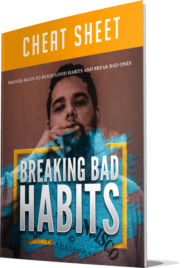 Breaking Bad Habits Cheatsheet