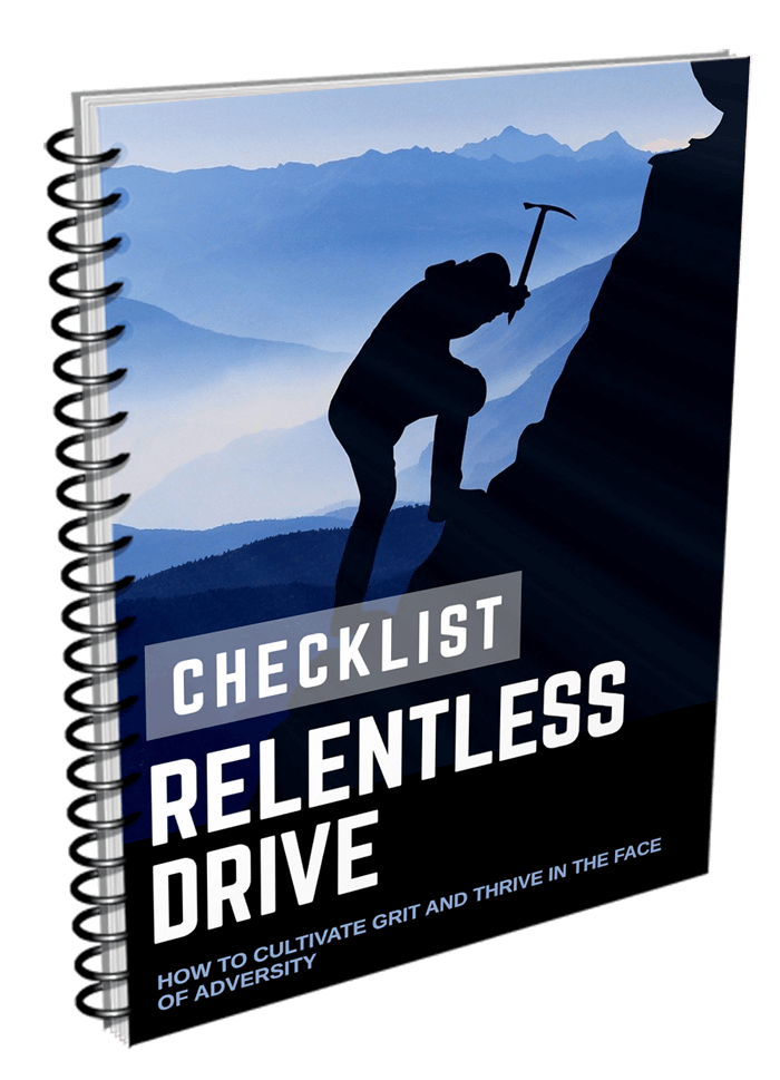 Relentless Drive Checklist