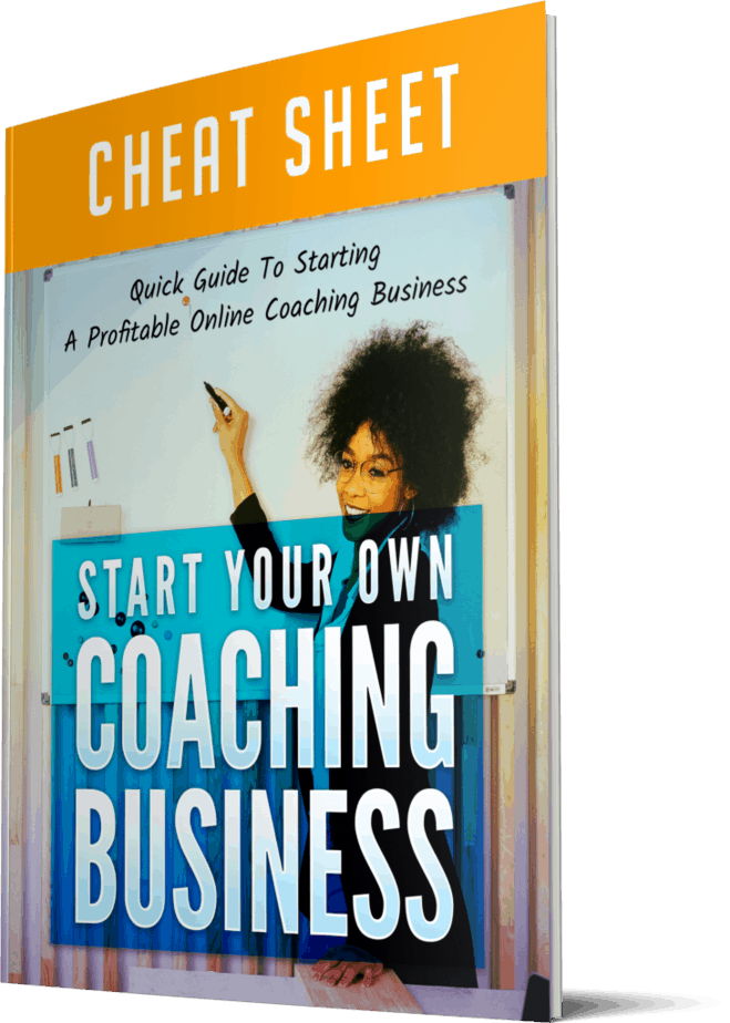 Start Your Own Coaching Business Cheatsheet