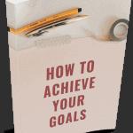 Achieve Your Goals Premium PLR Package 28k Words