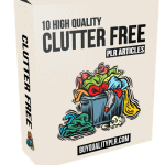 10 High Quality Clutter Free PLR Articles