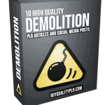 10 High Quality Demolition PLR Articles and Social Posts