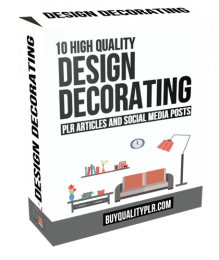 10 High Quality Design Decorating PLR Articles