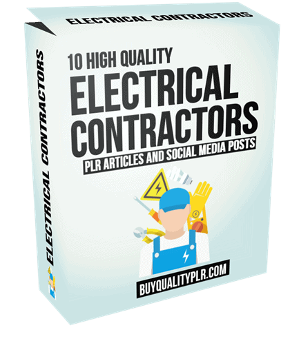 10 High Quality Electrical Contractors PLR Articles and Social Posts