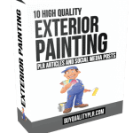10 High Quality Exterior Painting PLR Articles and Social Media Posts