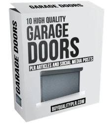 10 High Quality Garage Doors PLR Articles and Social Media Posts
