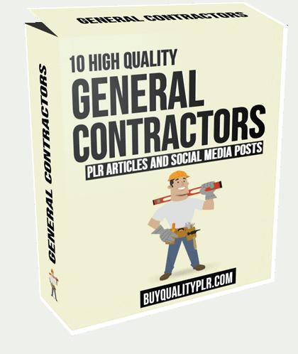 10 High Quality General Contractors PLR Articles