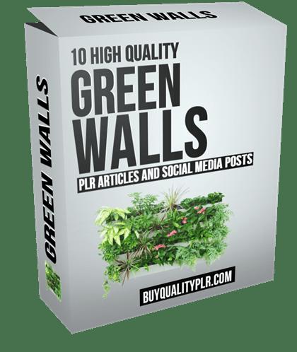 10 High Quality Green Walls PLR Articles and Social Media Posts