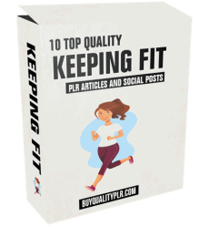 10 Top Quality Keeping Fit PLR Articles and Social Posts