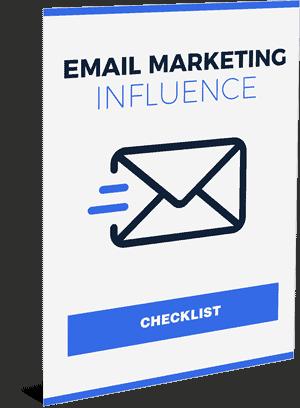 Email Marketing Influence checklist