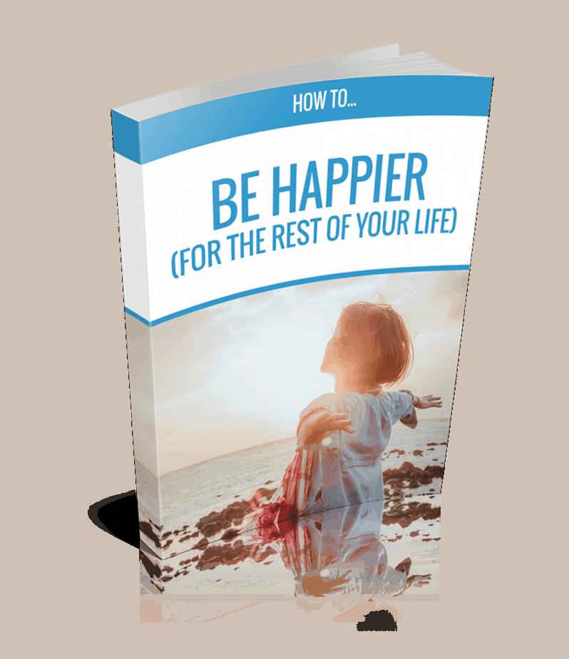 How to Be Happier Premium PLR Ebook