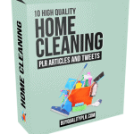 10 High Quality Home Cleaning PLR Articles and Tweets