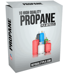 10 High Quality Propane PLR Articles and Tweets
