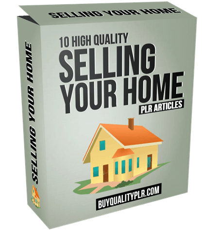 10 High Quality Selling Your Home PLR Articles and Tweets