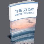 30 Day Mindset Overhaul Premium PLR Package 32k Words