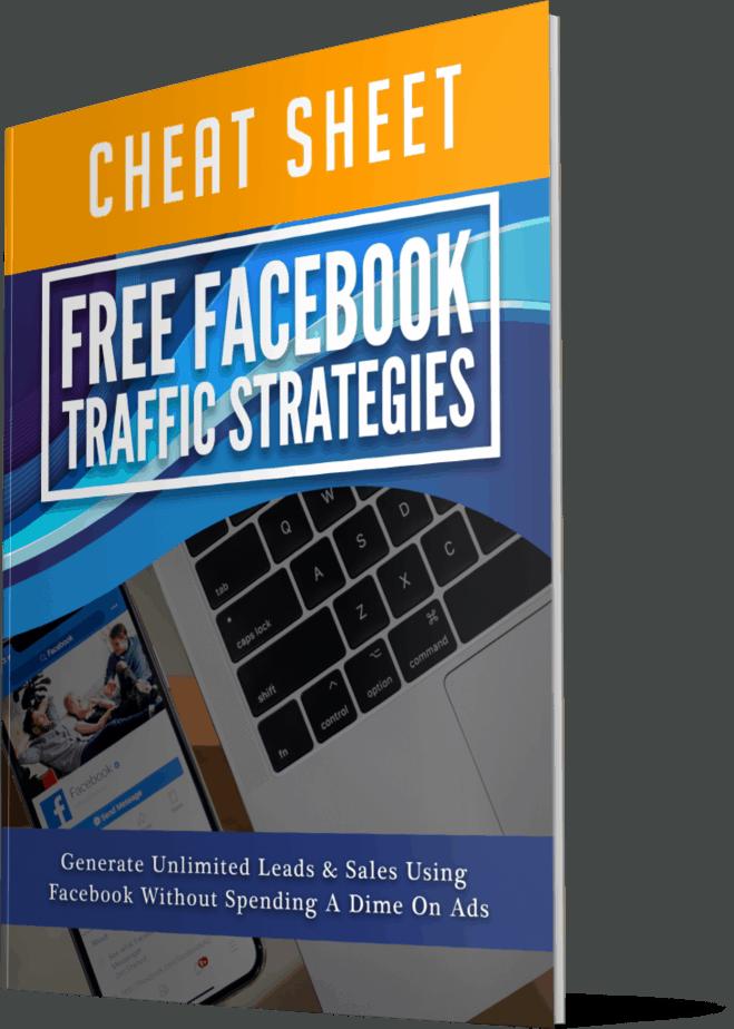 Free Facebook Traffic Strategies Cheatsheet