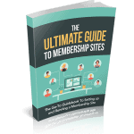 The Ultimate Guide To Membership Sites Premium PLR Guide 10k Words