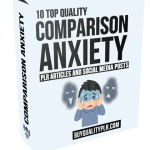 10 Top Quality Comparison Anxiety PLR Articles and Social Posts