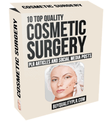 10 Top Quality Cosmetic Surgery PLR Articles and Social Posts