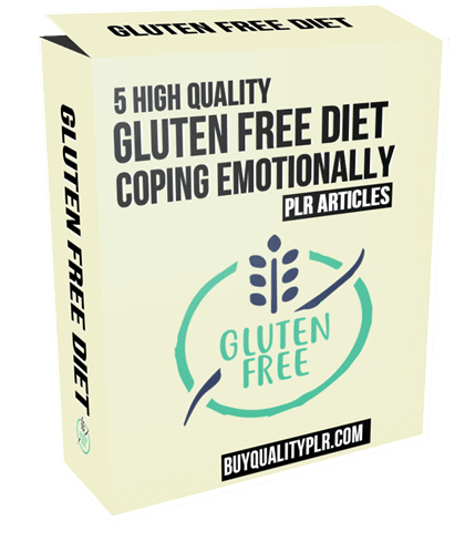 5 High Quality Gluten Free Diet Coping Emotionally PLR Articles