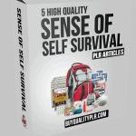 5 High Quality Sense of Self Survival PLR Articles