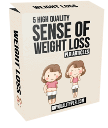 5 High Quality Sense of Self Weight Loss PLR Articles