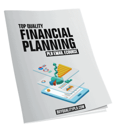 Top Quality Financial Planning PLR Email Course