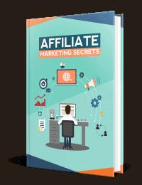 Affiliate Marketing Secrets Ebook