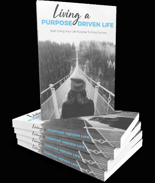 Living a Purpose Driven Life Ebook