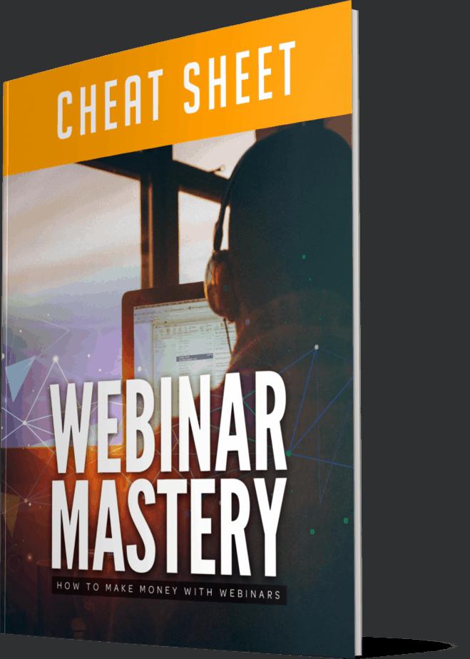 Webinar Mastery Cheatsheet