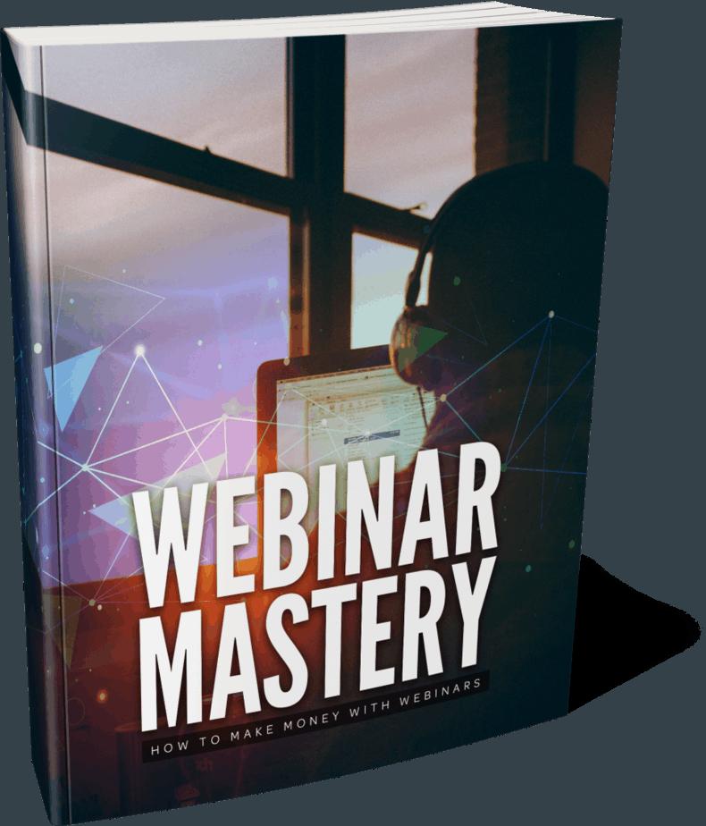 Webinar Mastery Ebook