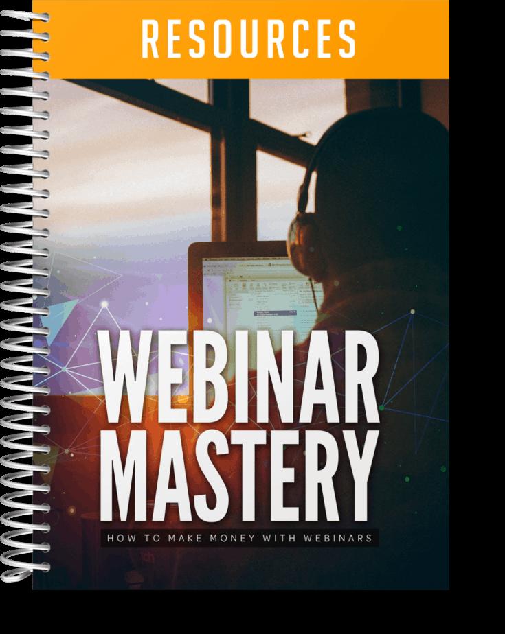 Webinar Mastery Resources