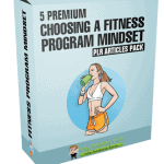 5 Premium Choosing A Fitness Program Mindset PLR Articles Pack