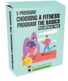 5 Premium Choosing A Fitness Program The Basics PLR Articles Pack