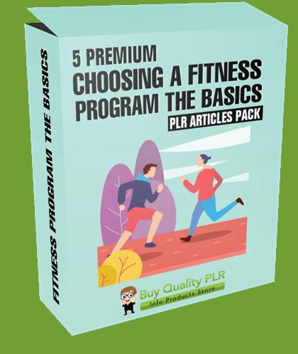 5 Premium Choosing A Fitness Program The Basics PLR Articles Pack