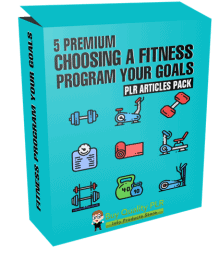 5 Premium Choosing A Fitness Program Your Goals PLR Articles Pack