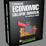 5 Premium Economic Collapse Survival PLR Articles Pack