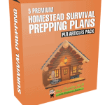 5 Premium Homestead Survival Prepping Plans PLR Articles Pack