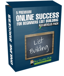 5 Premium Online Success For Beginners List Building PLR Articles Pack