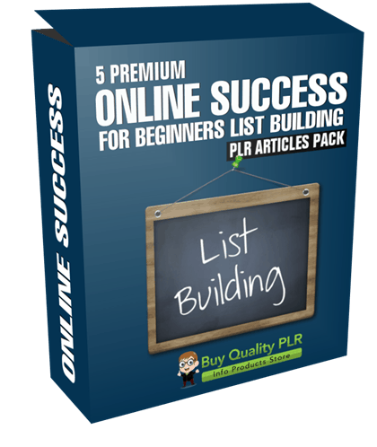 5 Premium Online Success For Beginners List Building PLR Articles Pack