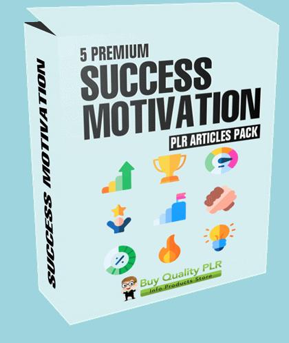 5 Premium Success Motivation PLR Articles Pack