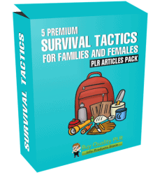 5 Premium Survival Tactics For Families And Females PLR Articles Pack