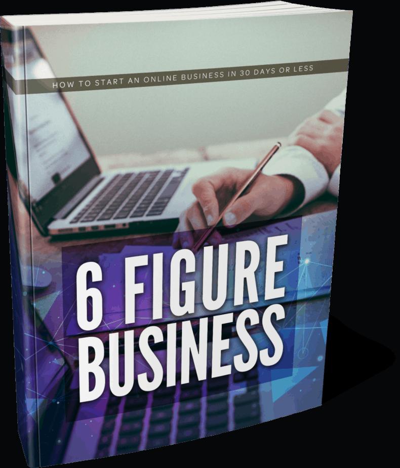 6 Figure Business Ebook