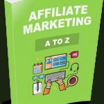 Affiliate Marketing A to Z eCover